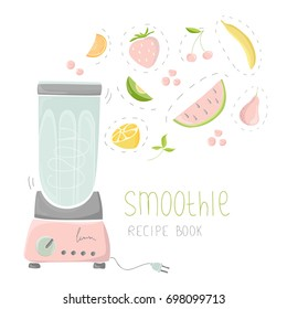 Vector illustration with blender and fruits. Fresh smoothie, healthy drinks. Fruits and berries.