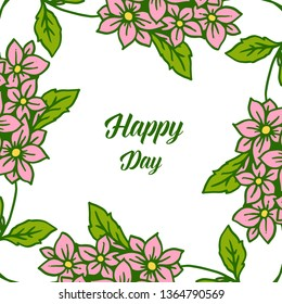 Vector illustration blossom flower frame with lettering happy day hand drawn