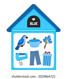 Vector illustration of a blue house . Learning colors for children. The image of objects in blue - a parrot, a saucepan, flowers, a mixer, jeans, a gift.