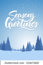 Vector illustration. Blue vertical winter snowy landscape with hand lettering of Season's Greetings, pines and mountains. Merry Christmas and Happy New Year.