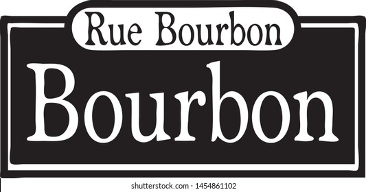 Vector illustration of a Bourbon street sign icon or symbol