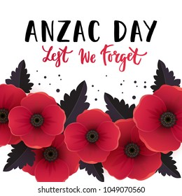 Vector illustration of a bright poppy flower. Remembrance day symbol. Lest we forget lettering. Anzac day lettering.