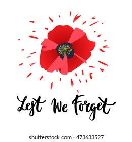 Vector illustration of a bright poppy flower. Remembrance day symbol. Lest we forget lettering. Remembrance day card. Remembrance day banner design.