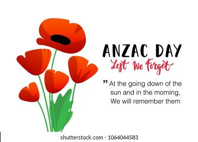 Vector illustration of a bright poppy flowers. Remembrance day symbol. Lest we forget lettering. Anzac day banner design with space for text.