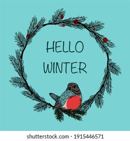 """Vector illustration of a bullfinch sitting on a tree branch in the Christmas wreath on blue background with text """"Hello Winter"""". Can be used as a vintage postcard for Christmas or New Year."""