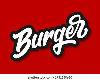Vector illustration of Burger logo with hand lettering isolated on red background. Design concept, template, element