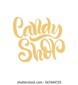 Vector illustration. Calligraphy. Lettering. Script logo. Candy shop.