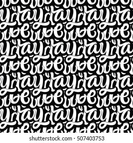Vector illustration calligraphy and lettering seamless pattern. Black and white.