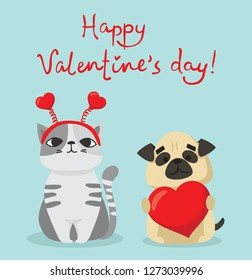 Vector illustration card with cute cartoon little Valentine cat and dog in love and funny greeting text Happy Valentine's Day