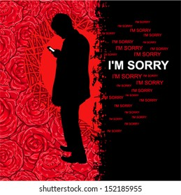 """Vector illustration - Card reconciliation with heart and red roses on a background (grunge style) (man with phone wants write message """"I'M SORRY"""")"""