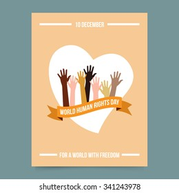 Vector illustration and card template - world human rights day. Hands over ribbon and heart. Freedom and activism symbol. Poster for International Festival.