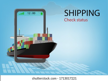 Vector illustration of a cargo ship and a boat And containers Picture in the concept of checking the transportation status online