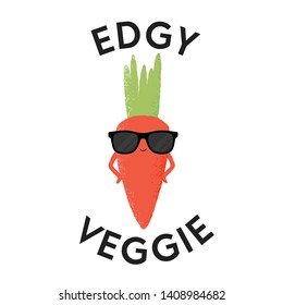 Vector illustration of a carrot character wearing sunglasses with the funny pun 'Edgy Veggie'. Cheeky T-Shirt design concept.