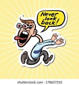 Vector illustration of cartoon motivation sticker - never look back.