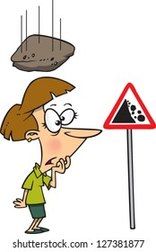 A vector illustration of cartoon woman looking at a falling rock sign while a rock is falling towards her head