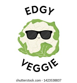 Vector illustration of a cauliflower character wearing sunglasses with the funny pun 'Edgy Veggie'. Cheeky T-Shirt design concept.