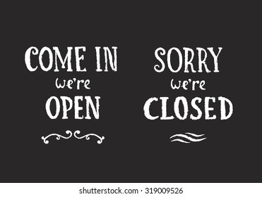 Vector Illustration of Chalk Hanging Signs on Blackboard. Come In We're Open and Sorry, We're Closed Hand Drawn Retail Illustrations.