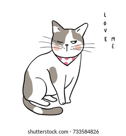 Vector illustration character design happy cat on white color and wording love me.Draw doodle style.