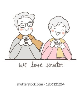 Vector illustration character design portrait elderly senior grandfather grandmother holding cup of tea and word we love winter.Isolated on white color.Draw doodle cartoon style.