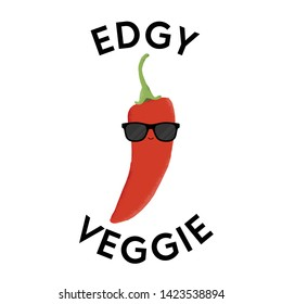 Vector illustration of a chili pepper character wearing sunglasses with the funny pun 'Edgy Veggie'. Cheeky T-Shirt design concept.