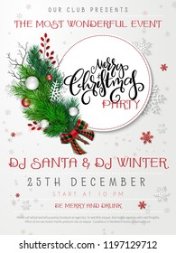 Vector illustration of christmas party poster template with hand lettering label - merry Christmas - with fir-tree branches, bauble, snowflakes, checkered ribbon bow, and decorative bead branches.