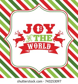 A vector illustration of christmas word art with joy to the world phrase on a fancy frame against a colorful christmas theme stripe background.