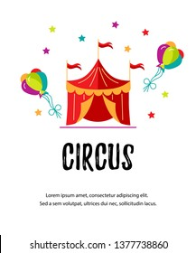 Vector illustration with circus tent. Template for circus show, party invitation, poster, kids birthday. Flat style.