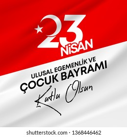 vector illustration of the cocuk bayrami 23 nisan , translation: Turkish April 23 National Sovereignty and Children's Day, graphic design to the Turkish holiday - Vector