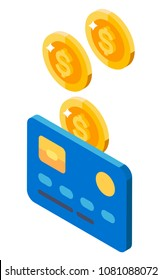 Vector illustration of coins and bank cards, cash get a bank card. Isometric illustration. Vector icon.