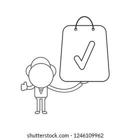 Vector illustration concept of businessman character holding shopping bag with check mark. Black outline.