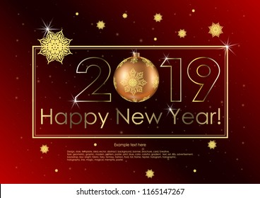 Vector illustration of congratulations for Happy New Year with Christmas balls. Badge for cards, posters. Golden line, frame, text, 2019 year and snowflakes on the dark red gradient background.