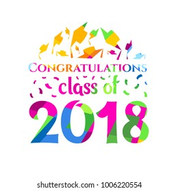 vector illustration. congratulations on graduation. class of 2018 design graphics for decoration element for design cards, invitations, gift cards, flyers and brochures. colorful square academic cap