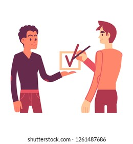 Vector illustration of consent concept in flat style - one man holding in hand big checkbox while another drawing check mark and agree or approve something isolated on white background.
