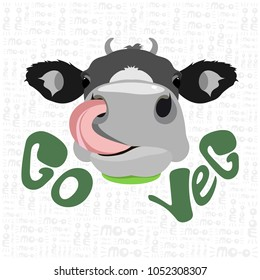 Vector illustration cow's head with tongue on a white background with lettering and text go vegetarian