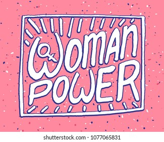 "Vector illustration, creative lettering with quotation ""Woman power"", feminism concept illustration upon pink background with texture"