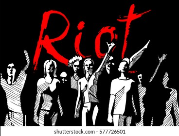 Vector illustration of a crowd of people, meeting with red inscription Riot on background. Ink drawn style.