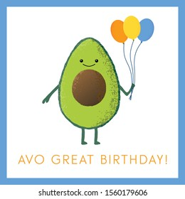 Vector illustration of a cute avocado holding balloons. Avo great birthday! Funny food concept.