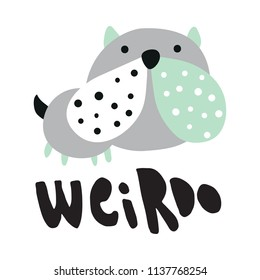vector illustration of a cute bulldog and a weirdo hand lettering text
