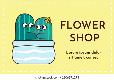 Vector illustration with cute cartoon characters of cactuses fall in love. Business card for flower shop or boutique