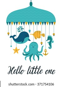 """Vector illustration with cute cartoon characters. Different sea animal: whale, octopus, sea horse, fish, sea star and hand written text """"Hello little one"""". Childish background."""