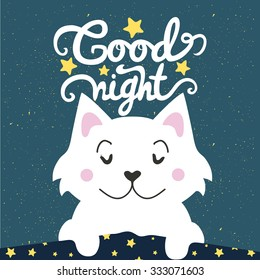 Vector illustration. Cute cartoon white cat sleeping under a blanket and wishing good night. Lovely greeting card, home poster, banner. Lettering quote, childish background.