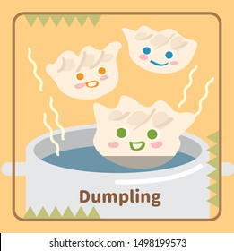 Vector illustration of cute dumpling with smile face in hot water for cooking.