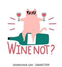 Vector illustration with cute fat cat in sunglasses and lettering phrase Wine not? Colored typography poster with text and domestic animal