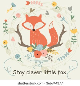Vector illustration of cute fox and flowers in cartoon style. 'Stay clever little fox poster.