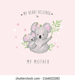 Vector illustration of cute hand drawn koala with her baby, lettering my heart belongs to my mother, Mothers Day card, free hugs