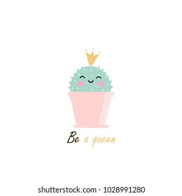 Vector illustration with cute kawaii cactus with a crown and wishes, perfect stuff for greeting cards, invitations, banners, etc.
