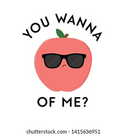 Vector illustration of a cute peach character sunglasses. You wanna peach of me? Funny food concept.
