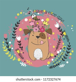 Vector illustration of cute sketch dog, bird, flowers, polka dot and inscription have a nice day, can be used as print for t shirt