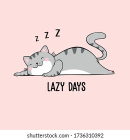 Vector illustration of cute sleeping grey cat with lettering lazy days, picture drawn with a tablet, cartoon card, can be used as fashion print for pajamas or t shirt, good night, sweet dreams