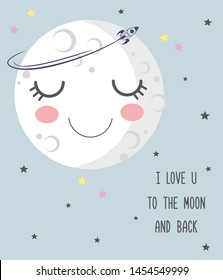 Vector illustration of cute smiling cartoon sleeping moon with closed eyes,  craters, stars, rocket, lettering I love you to the moon and back, greeting card, Valentine's day, good night, sweet dreams